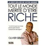 tout le monde mérite d'être riche - Olivier Seban